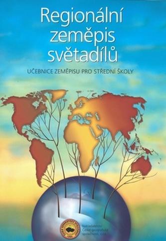 Regionální zeměpis světadílů, učebnice zeměpisu pro střední školy