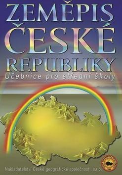 Zeměpis České republiky - Učebnice pro střední školy