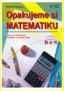 Opakujeme si matematiku, příprava k přijímacím zkouškám na střední školy