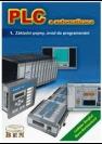 PLC a automatizace. 1. Základní pojmy, úvod do programování
