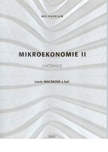Mikroekonomie II - cvičebnice - Náhled učebnice
