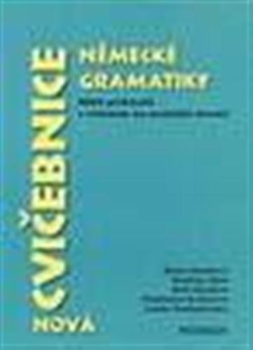 Nová cvičebnice německé gramatiky, 8800 příkladů s řešením na protější straně