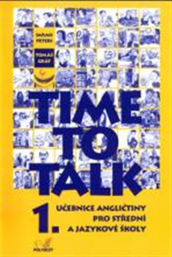 Time to talk 1, učebnice angličtiny pro střední a jazykové školy : [kniha pro studenty] - Náhled učebnice