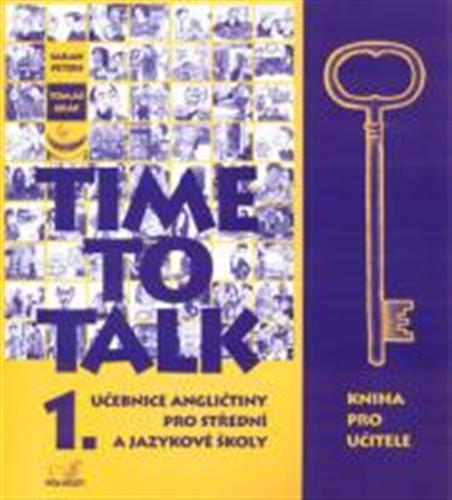 Time to talk 1. : učebnice angličtiny pro střední a jazykové školy (kniha pro učitele) - Náhled učebnice