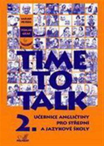Time to talk 2, učebnice angličtiny pro střední a jazykové školy : [kniha pro studenty]