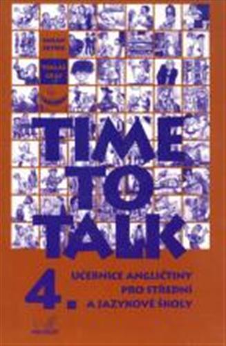 Time to talk 4, učebnice angličtiny pro střední a jazykové školy. Kniha pro studenty
