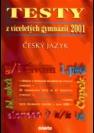 Testy z českého jazyka 2001