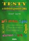 Testy z víceletých gymnázií 2004, Český jazyk