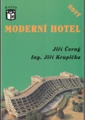 Moderní hotel, nový