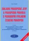 Základní pravopisné jevy a pravopisná pravidla s podrobným výkladem českého pravopisu, a navíc 220 pravopisných cvičení a diktátů zaměřených na psaní i/í a y/ý po souhláskách tvrdých, měkkých a obojetných (s klíčem)