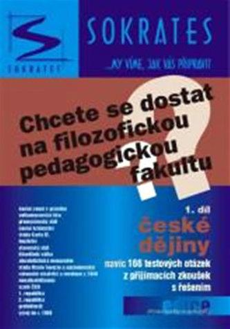 Chcete se dostat na filozofickou pedagogickou fakultu?, 1. díl: České dějiny