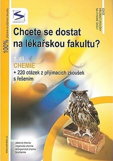 Chcete se dostat na lékařskou fakultu? Chemie