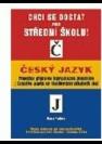 Český jazyk, průvodce přípravou k přijímacím zkouškám z českého jazyka na všechny typy středních škol
