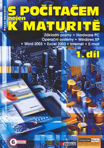 S počítačem nejen k maturitě (1. díl)