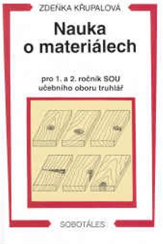 Nauka o materiálech, pro 1. a 2. ročník SOU učebního oboru truhlář