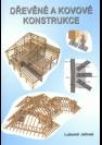 Dřevěné a kovové konstrukce podle ČSN EN 1995-1-1 a ČSN EN 1993-1-1