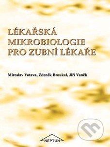 Lékařská mikrobiologie pro zubní lékaře