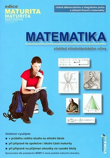 Matematika: přehled středoškolského učiva
