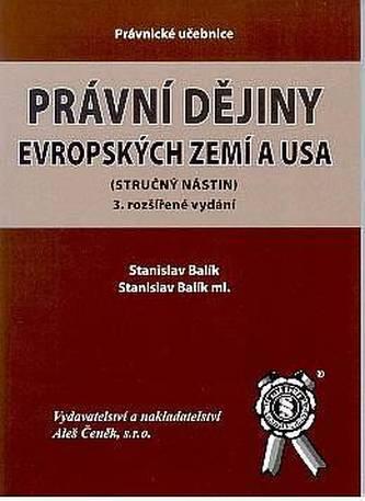Právní dějiny evropských zemí a USA, (stručný nástin)