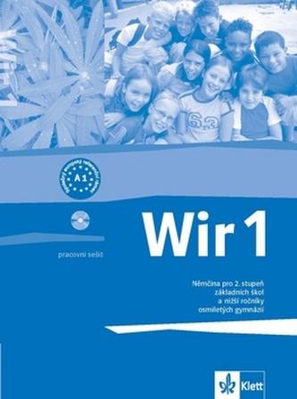 Wir 1, němčina pro 2. stupeň základních škol a nižší ročníky osmiletých gymnázií : pracovní sešit - Náhled učebnice