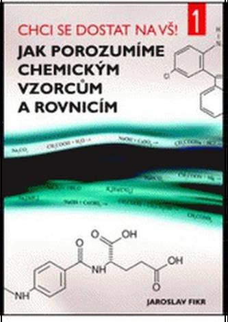 Jak porozumíme chemickým vzorcům a rovnicím - Náhled učebnice