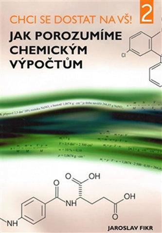 Jak porozumíme chemickým výpočtům - Náhled učebnice
