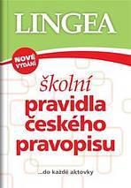 Školní pravidla českého pravopisu ...do každé aktovky - Náhled učebnice