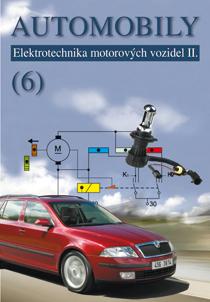 Automobily 6: Elektrotechnika motorových vozidel II