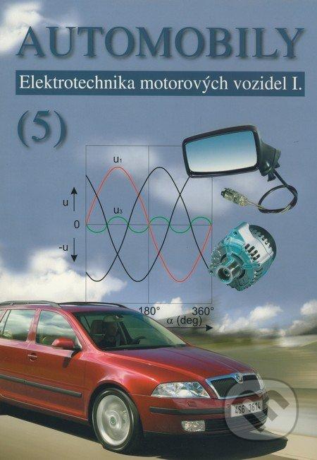 Automobily 5: Elektrotechnika motorových vozidel I - Náhled učebnice