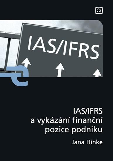 IAS/IFRS a vykázání finanční pozice podniku