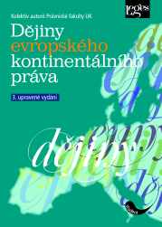 Dějiny evropského kontinentálního práva, vysokoškolská právnická učebnice