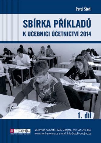 Sbírka příkladů k učebnici Účetnictví 2014 - 1. díl