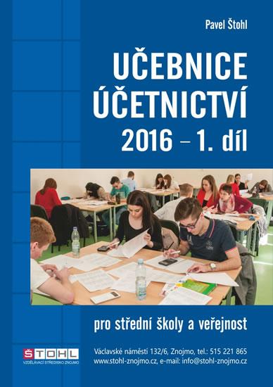 Učebnice účetnictví 2016 pro střední školy a veřejnost, 1. díl