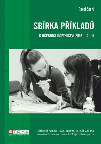 Sbírka příkladů k Učebnici účetnictví 2016, 2. díl