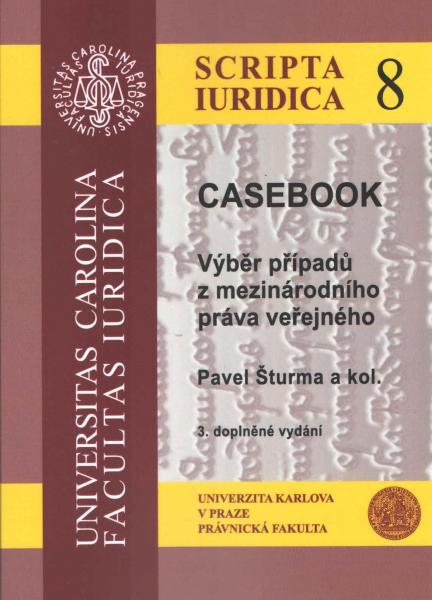 CASEBOOK Výběr případů z mezinárodního práva veřejného, 3. vydání