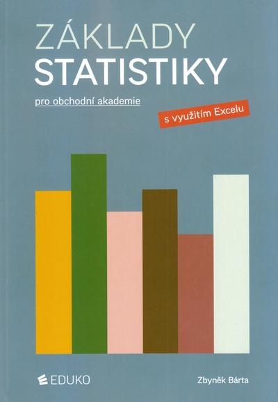 Základy statisticky pro obchodní akademie s využitím Excelu