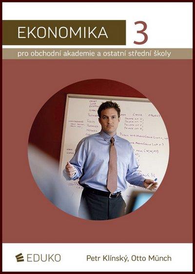 Ekonomika 3 pro obchodní akademie a ostatní SŠ - Náhled učebnice