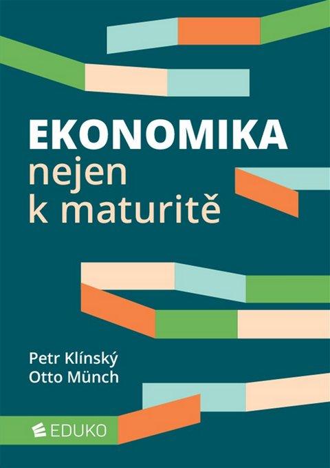 Ekonomika nejen k maturitě - Náhled učebnice
