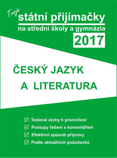 Tvoje státní přijímačky na střední školy a gymnázia 2017: Český jazyk
