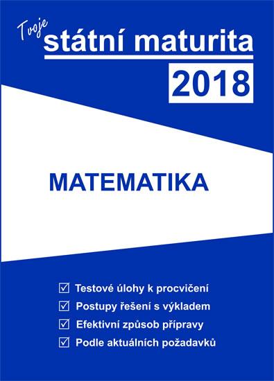Tvoje státní maturita 2018: Matematika - Náhled učebnice