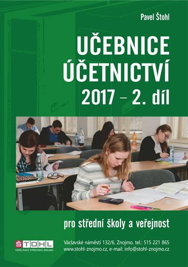 Učebnice účetnictví 2017 pro střední školy a veřejnost, 2. díl
