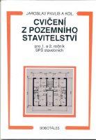 Cvičení z pozemního stavitelství pro 1. a 2. ročník SPŠ stavebních