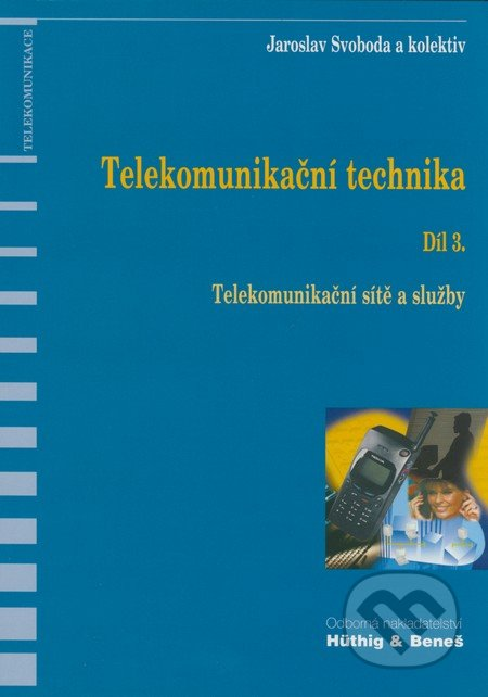Telekomunikační technika 3.díl