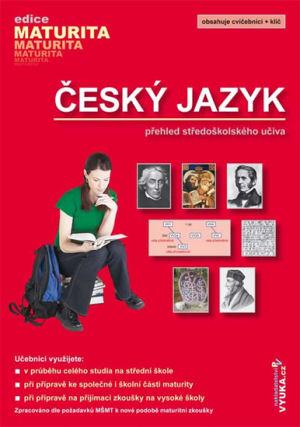 Český jazyk. Přehled středoškolského učiva
