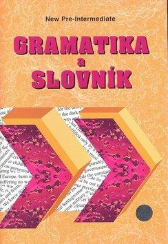 Gramatika a slovník, new pre-intermediate