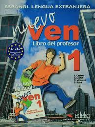 Español lengua extranjera, Nuevo ven 1. Libro del profesor