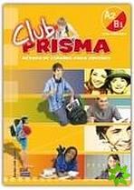 Club Prisma: Intermedio A2/B1 Libro del Alumno